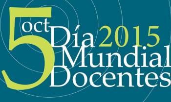 Día Mundial de los Docentes, «Empoderar al profesorado para construir sociedades sostenibles».